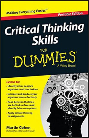 Critical thinking for dummies by Martin Cohen