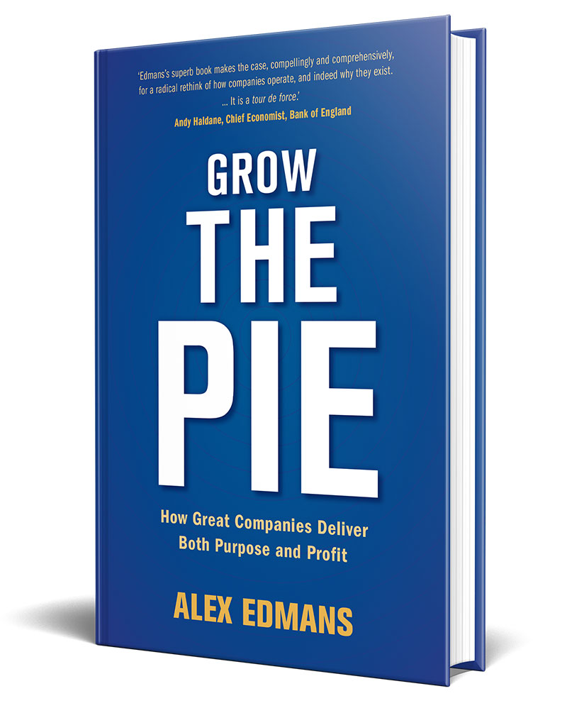 by Grow the Pie by Professor Alex Edmans, London Business School